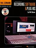 Recording Software and Plug-Ins, Bill Gibson, 1423430506