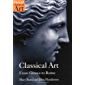 Classical Art: From Greece to Rome (Oxford History of Art) (English Edition)