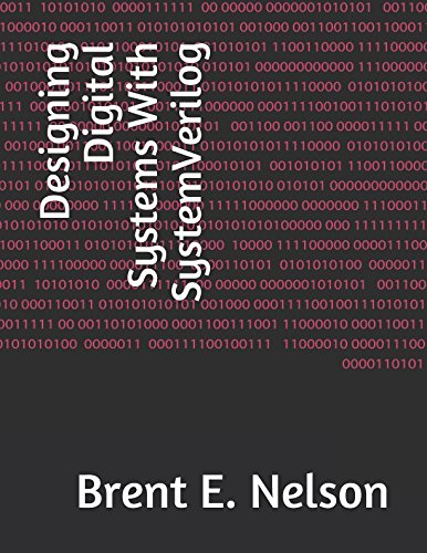 Designing Digital Systems With SystemVerilog by Independently published