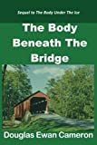 The Body Beneath the Bridge (Up North Mystery)