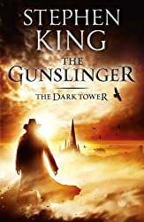 Dark Tower I: The Gunslinger: The Gunslinger (The Dark Tower Book 1)