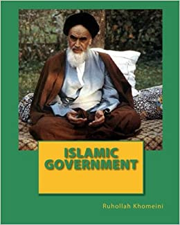 Islamic government ruhollah khomeini 9781452855851 amazon islamic government sciox Choice Image