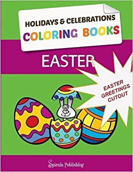 Easter Coloring Book Greetings Color And Cut Out Your Special Pages Outs For Kids Celebrations Holidays