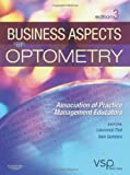 Business Aspects of Optometry, Lawrence S. Thal and Sam Quintero, 1437779425