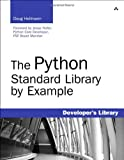 The Python Standard Library by Example (Paperback)