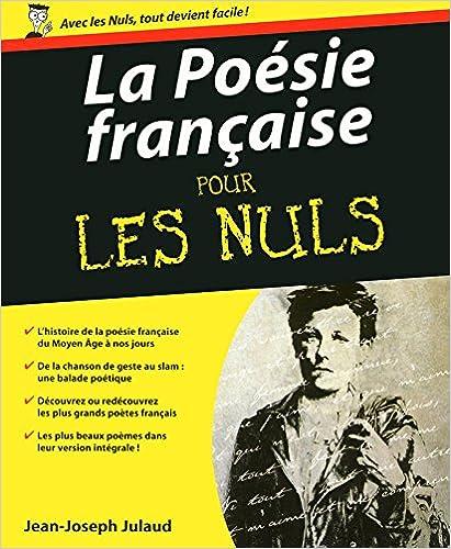 La Poésie française pour les Nuls - Jean-Joseph JULAUD