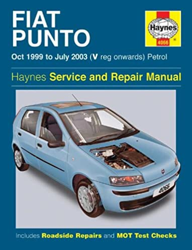 fiat punto petrol service and repair manual oct 1999 to july 2003 rh amazon com fiat punto 1999 owners manual service manual fiat punto 1998