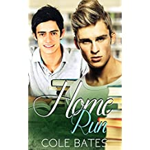 Gay: Home Run (First Time MM Stepbrother Experience) (Home Run Series Book 1)