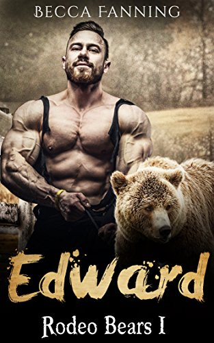 Edward (BBW Western Bear Shifter Romance) (Rodeo Bears Book 1)