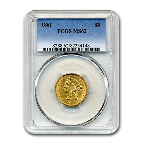 1861 $5 Liberty Gold Half Eagle MS-62 PCGS G$5 MS-62 PCGS