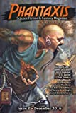 img - for Phantaxis December 2016: Science Fiction & Fantasy Magazine (Volume 2) book / textbook / text book