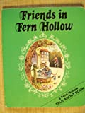 Friends in Fern Hollow, Outlet Book Company Staff and Random House Value Publishing Staff, 0517458470