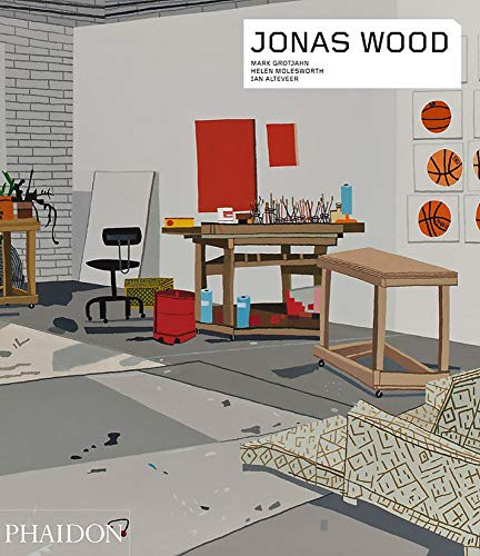 Jonas Wood (Phaidon Contemporary Artists Series) por Helen Molesworth,Ian Alteveer,Mark Grotjahn