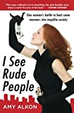 I See Rude People, Amy Alkon, 0071600213