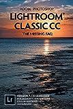 Adobe Photoshop Lightroom Classic CC - The Missing FAQ (Version 7/2018 Release)