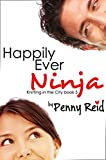 Happily Ever Ninja (Knitting in the City Book 5)
