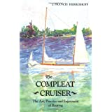 The Compleat Cruiser: The Art, Practice, and Enjoyment of Boating
