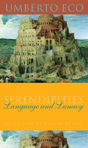 Serendipities: Language and Lunacy (Italian Academy Lectures)