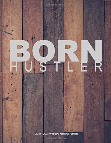 BORN HUSTLER 2019 - 2021 Weekly / Monthly