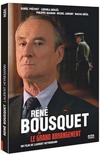 - René Bousquet ou le grand arrangement