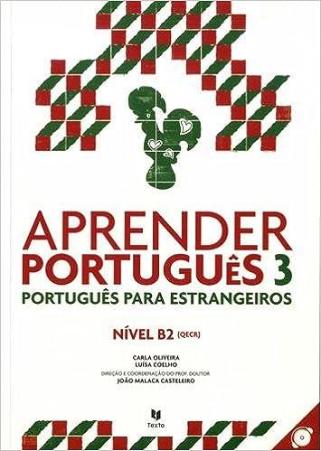 Aprender Portugues 3 Manual Com Cd Malaca Casteleiro Joao Campelo Antonio Oliveira Carla Coelho Luisa Amazon De Bücher