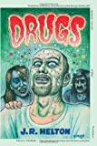 Drugs: A Novel