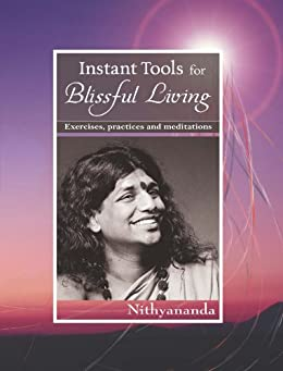 Instant Tools for Blissful Living by [Nithyananda, Paramahamsa]