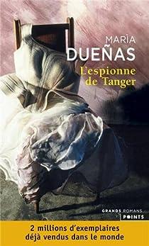 L'espionne de Tanger par Dueñas