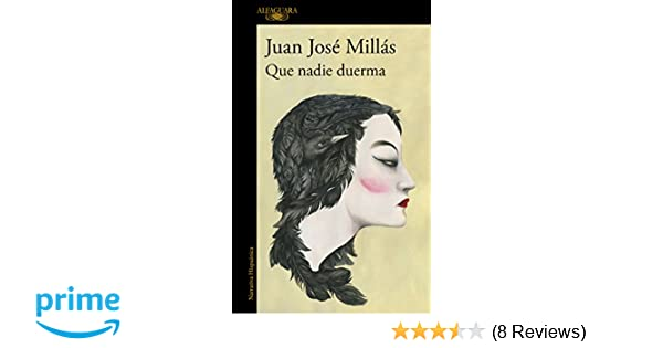 Que nadie duerma / Let No One Sleep (Spanish Edition): Juan ...