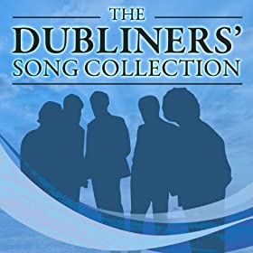 Amazon Com The Dubliners Song Collection The Dubliners