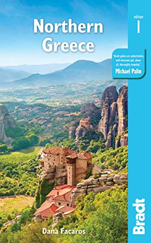 Northern Greece: including Thessaloniki, Epirus, Macedonia, Pelion, Mount Olympus, Chalkidiki, Meteora and the Sporades