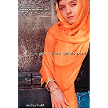 The Girl in the Tangerine Scarf: A Novel