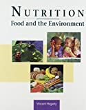 Nutrition, Food and the Environment, Hegarty, Vincent, 0962440744