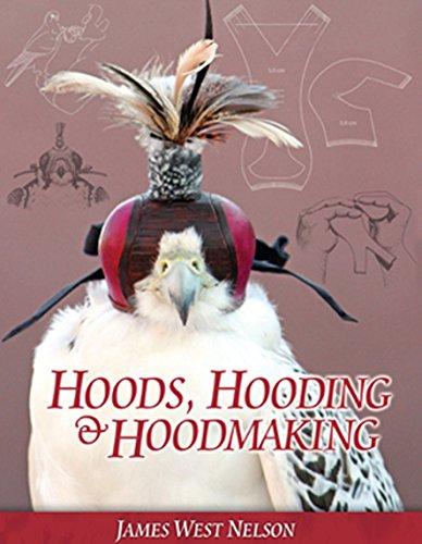 (Hoods, Hooding & Hoodmaking)