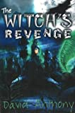 The Witch's Revenge, David Anthony, 0883911515
