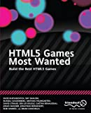 img - for HTML5 Games Most Wanted: Build the Best HTML5 Games book / textbook / text book