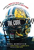 img - for The Code: Football's Unwritten Rules and Its Ignore-At-Your-Own-Risk Code of Honor book / textbook / text book