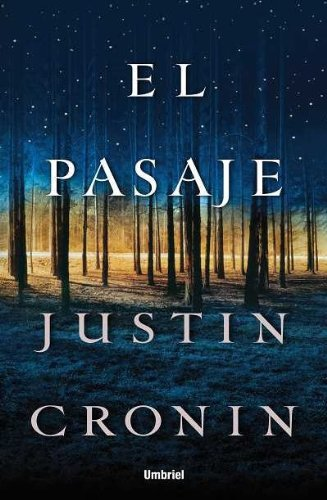 El pasaje (Spanish Edition)