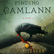 Finding Camlann Audiobook by Sean Pidgeon Narrated by Rachel Egan