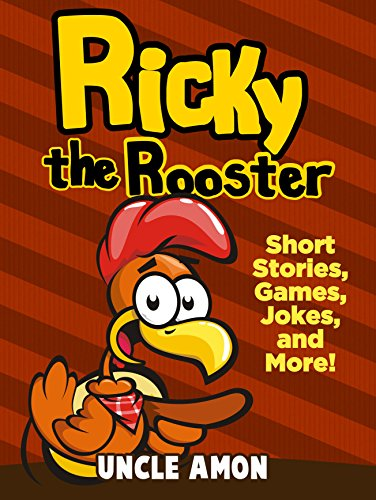 Ricky the Rooster: Short Stories, Funny Jokes, Mazes, and More! (Fun Time Reader Book 18) (English Edition)
