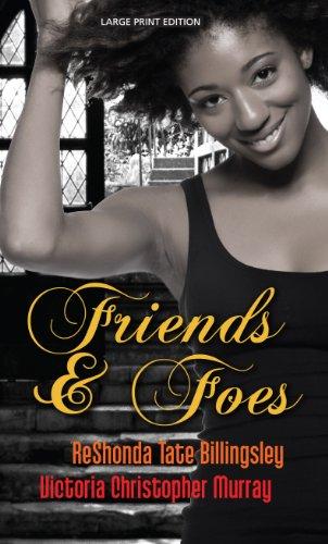 Friends & Foes (Thorndike Press Large Print African-American) Bush African Print
