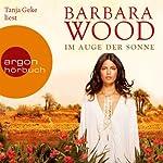 Im Auge der Sonne | Barbara Wood