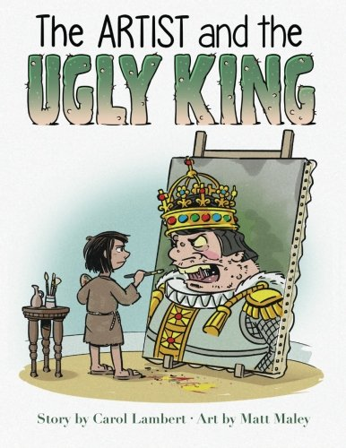 The Artist and the Ugly King: Children's Book pdf