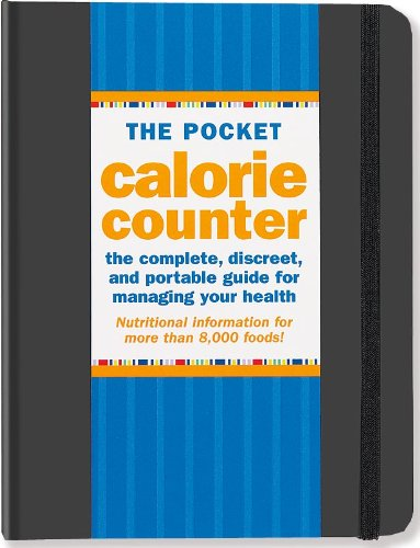 The Pocket Calorie Counter 2013 Edition (Portable Diet Guide)