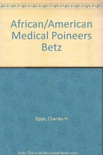 African American Medical Pioneers