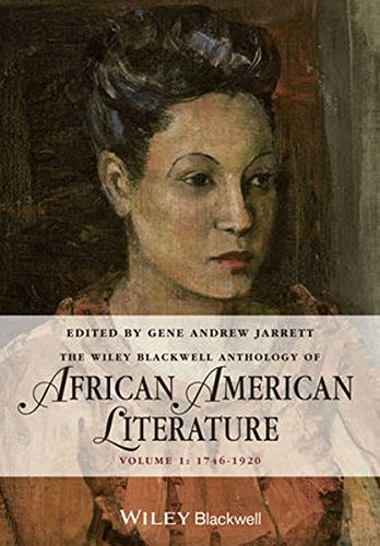 Search : Wiley-Blackwell Anthology of African American Literature: 1746-1920