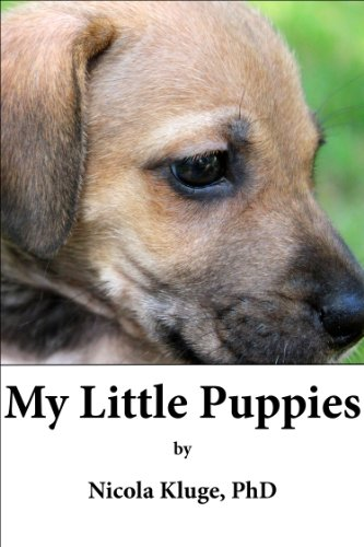 My Little Puppies A Cute Puppy Book Story With Dog Themed Activity