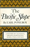 img - for The Pacific Slope - A History Of California, Oregon, Washington, Idaho, Utah, And Nevada book / textbook / text book