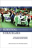 img - for Survival Strategies: The Life, Death and Renaissance of a Canadian Teaching Hospital book / textbook / text book