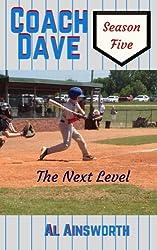 Coach Dave Season Five: The Next Level (Volume 5)